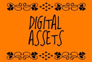 How to Plan For Digital Assets?
